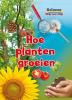 <b>Ruth  Owen</b>,Hoe planten groeien