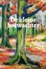 <b>Suzan Dankert</b>,De kleine boswachter