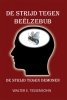 Walter  Tessensohn ,De strijd tegen Beëlzebub