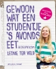 <b>Leonie ter Veld</b>,Gewoon wat een studentje &iquest;s avonds eet