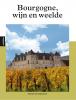 <b>Marion van Amelrooij</b>,Bourgogne, wijn en weelde