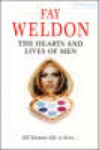 Fay Weldon The Hearts and Lives of Men