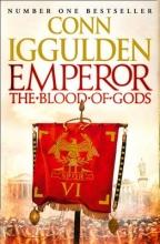 Conn Iggulden Emperor: The Blood of Gods