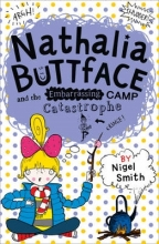 Nigel Smith Nathalia Buttface and the Embarrassing Camp Catastrophe