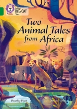 Beverley Birch Two Animal Tales from Africa
