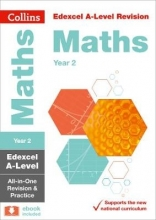 Collins A-level Edexcel A-level Maths Year 2 All-in-One Revision and Practice