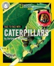Darlyne A. Murawski Face to Face with Caterpillars