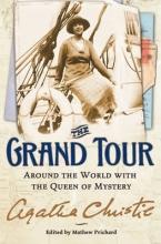 Christie, Agatha The Grand Tour
