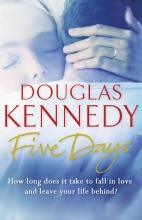 Kennedy, Douglas Five Days