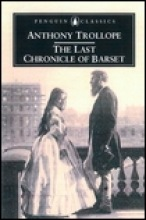 Trollope, Anthony,   Gilmartin, Sophie The Last Chronicle of Barset