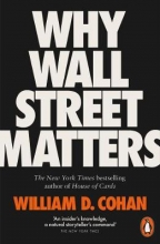 William,D. Cohan Why Wall Street Matters