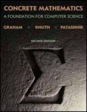 Ronald L. Graham,   Donald E. Knuth,   Oren Patashnik Concrete Mathematics