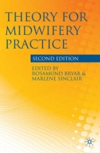 Rosamund Bryar,   Professor Marlene Sinclair Theory for Midwifery Practice