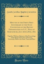 Convention, South Carolina Baptist Convention, S: Minutes of the Forty-First Anniversary of the