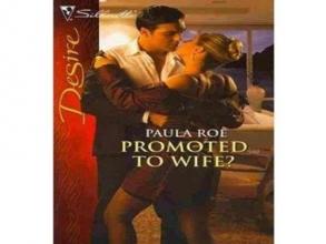 Roe, Paula Promoted to Wife?