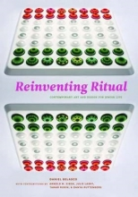 Daniel Belasco Reinventing Ritual