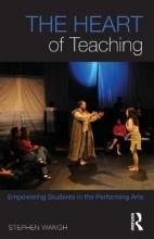 Stephen Wangh The Heart of Teaching