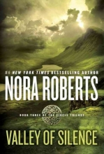 Roberts, Nora Valley of Silence