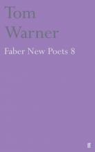 Tom Warner Faber New Poets 8