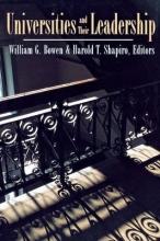 William G. Bowen,   Harold T. Shapiro Universities and Their Leadership