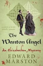 Marston, Edward The Wanton Angel