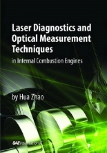 Hua Zhao Laser Diagnostics and Optical Measurement Techniques in Internal Combustion Engines