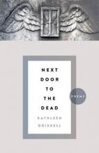 Driskell, Kathleen Next Door to the Dead