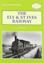 Peter Paye The Ely & St Ives Railway