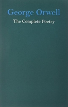 Dione Venables George Orwell the Complete Poetry
