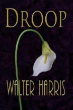 Harris, Walter Droop