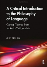 John Fennell A Critical Introduction to the Philosophy of Language