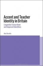 Alex Baratta Accent and Teacher Identity in Britain