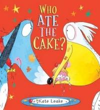 Leake, Kate Who Ate the Cake?
