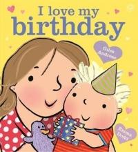 Andreae, Giles I Love My Birthday