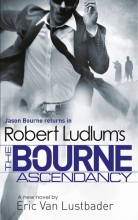 Ludlum, Robert The Bourne Ascendancy