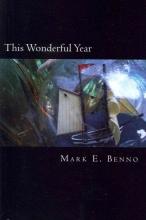Benno, Mark E This Wonderful Year