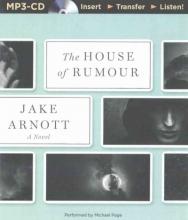 Arnott, Jake The House of Rumour