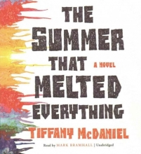 Mcdaniel, Tiffany The Summer That Melted Everything