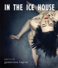 Kaplan, Genevieve In the Ice House