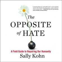 Kohn, Sally The Opposite of Hate