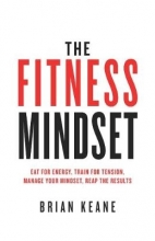 Brian Keane The Fitness Mindset