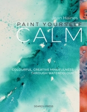 Haines, Jean Paint Yourself Calm