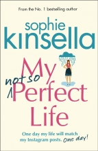 Sophie Kinsella, My Not so Perfect Life