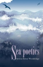 Patricia Helen Wooldridge Sea Poetics