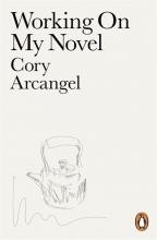 Arcangel, Cory Working On My Novel