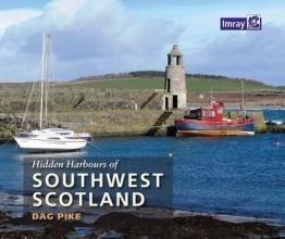 Dag Pike Hidden Harbours of Southwest Scotland