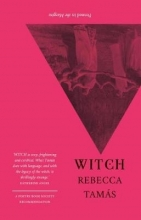 Rebecca Tamas WITCH