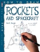 Mark Bergin How To Draw Rockets & Spacecraft