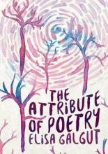 Galgut, Elisa The Attribute of Poetry