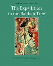 Stockenstrom, Wilma The Expedition to the Baobab Tree